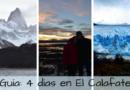 Guía de viaje – 4 días en El Calafate