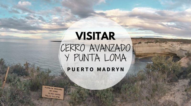Punta Loma y Cerro Avanzado en Puerto Madryn