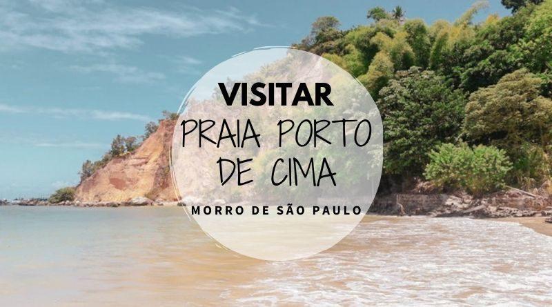 Praia Porto de Cima Morro de Sao Paulo