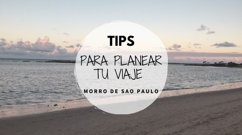 Tips para planear tu viaje a Morro