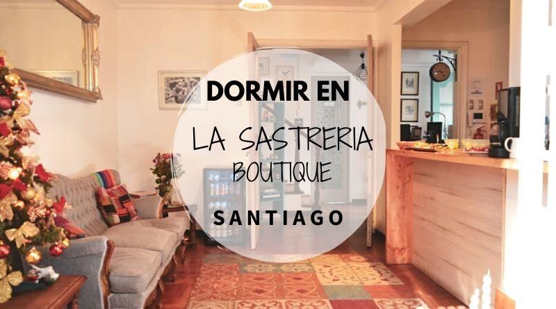 Dormir en Santiago - La Sastreria Boutique