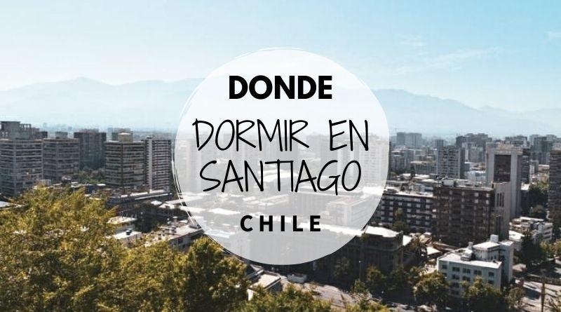 Donde dormir en Santiago de Chile