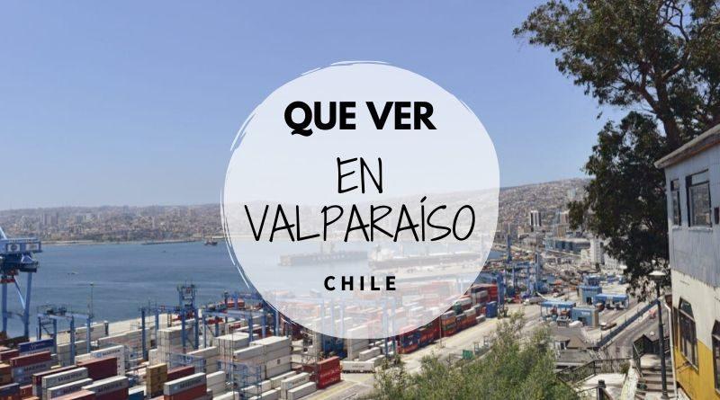 Que ver en Valparaíso
