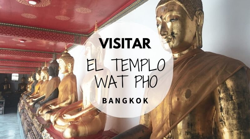 Visitar el Wat Pho en Bangkok