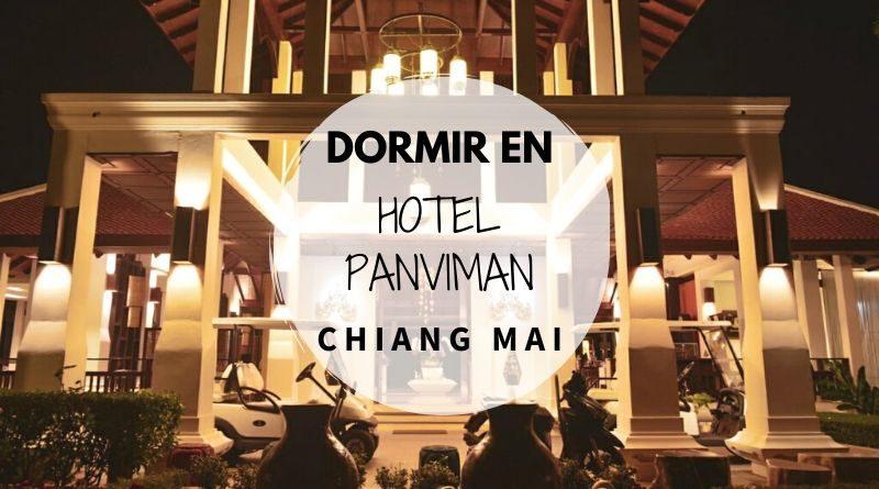 Dormir en Chiang Mai en el Hotel Panviman