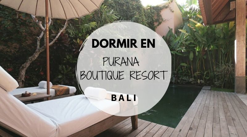 Dormir en Bali - Hotel Purana Boutique Resort