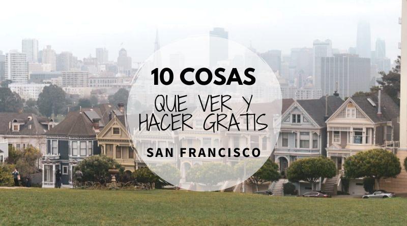 10 cosas Que ver en San Francisco Gratis