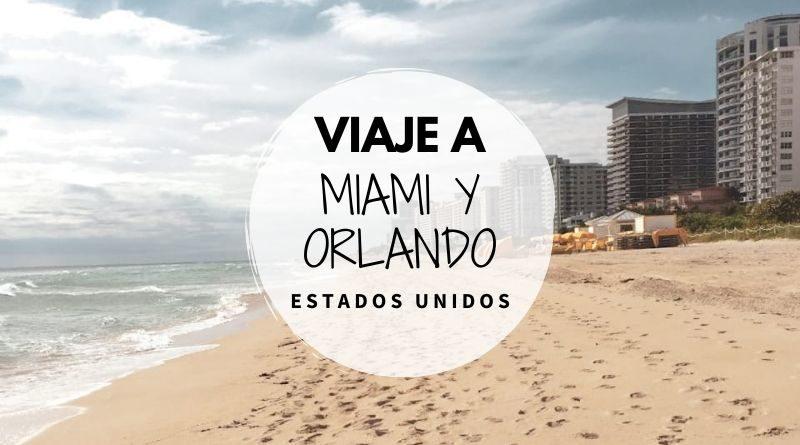 Miami y Orlando