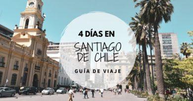 Guía para viajar a Santiago en 4 días