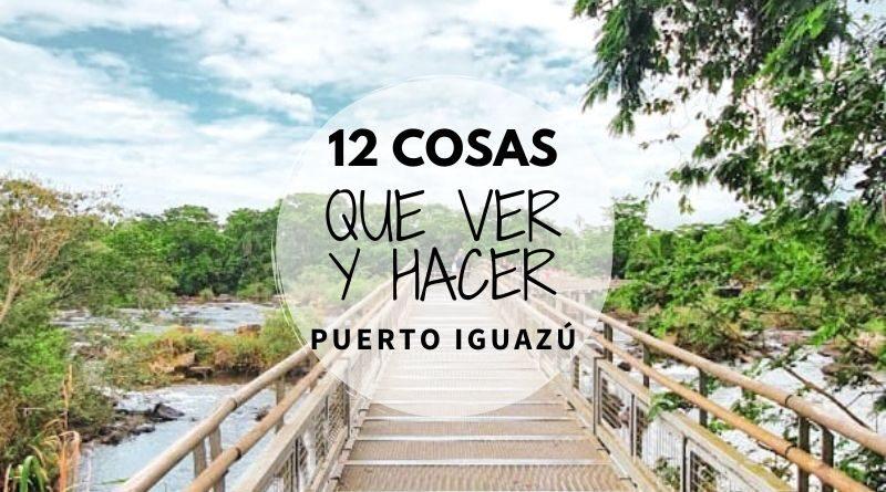 Que ver en Puerto Iguazú