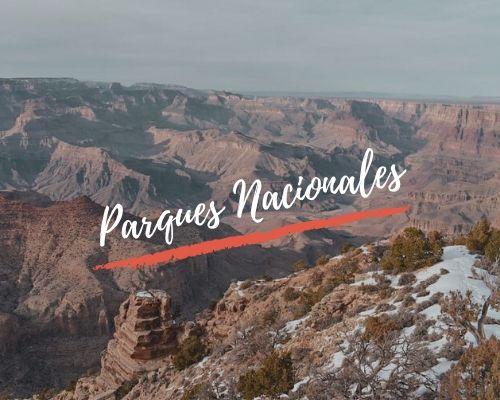 Nuestros viajes por los Parques Nacionales
