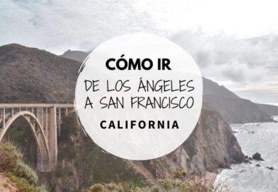 Ir de Los Angeles a San Francisco