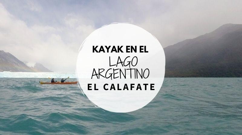 Perito Moreno Kayak experience, kayak en el Lago Argentino