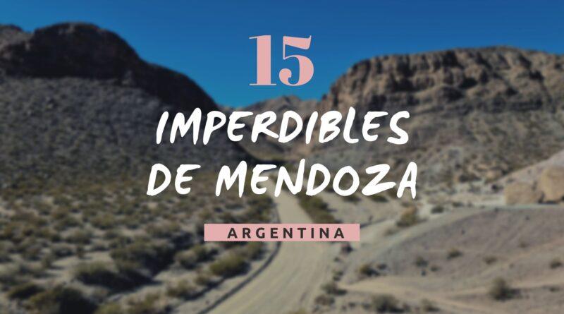 Imperdibles de Mendoza